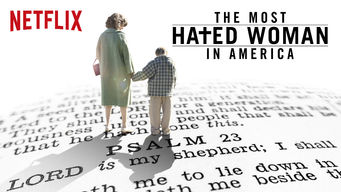 The Most Hated Woman in America on Netflix UK
